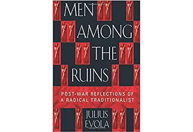 Men Among the Ruins by Julius Evola