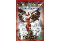 Gods of the Runes: The Divine Shapers of Fate by Frank Joseph