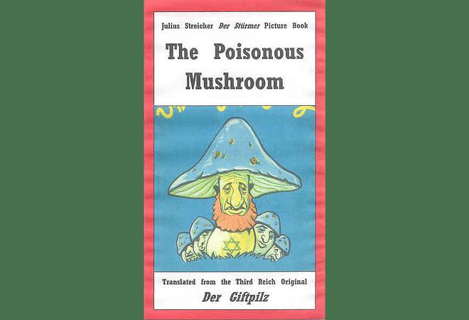 The Poisonous Mushroom (Der Giftpilz)
