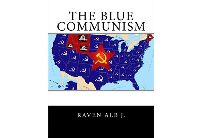 The Blue Communism by Raven Alb J.