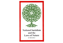 National Socialism and the Laws of Nature by Martin Kerr