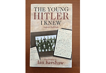 The Young Hitler I Knew by August Kubizek