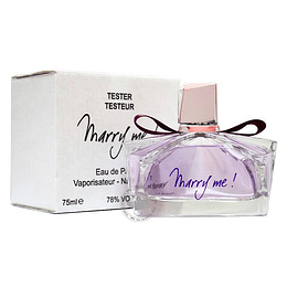Marry Me Tester EDP Mujer 75ML