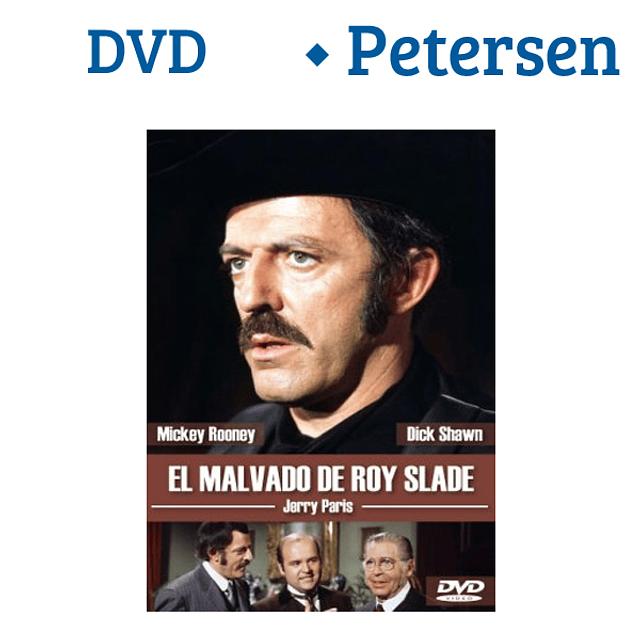 El malvado Roy Slade