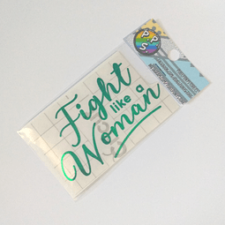 Vinilo Adhesivo Fight Like a Woman