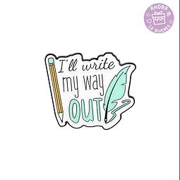 Pin I'll Write my Way Out