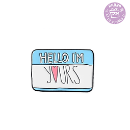 Pin I'm Yours