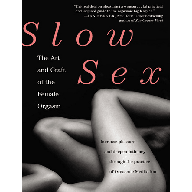 Slow Sex - The Art of the Female Orgasm (English)