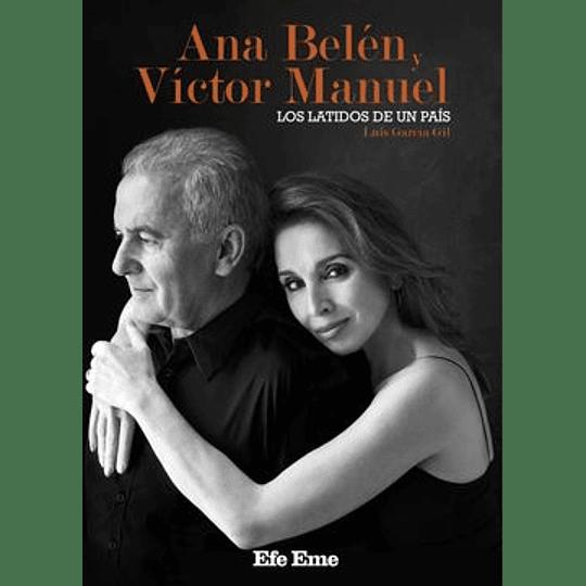 Ana Belen Y Victor Manuel Los Latidos De Un Pais