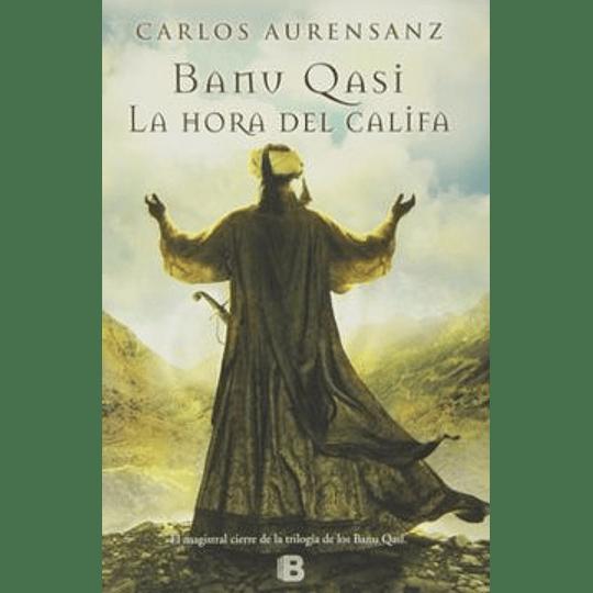 Banu Qasi Tomo Iii - La Hora Del Califa
