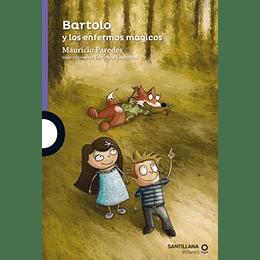 Bartolo Y Los Enfermos Magicos