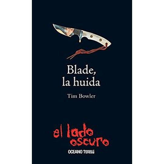 Blade La Huida