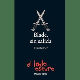 Blade Sin Salida