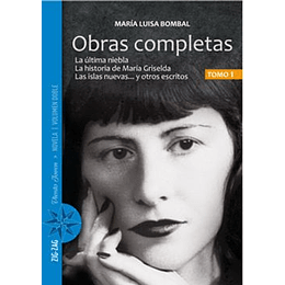 Bombal Obras Completas I La Ultima Niebla Y Otros