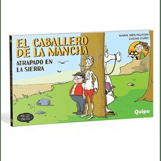 Caballero De La Mancha  Atrapado En La Sierra