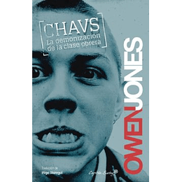 Chavs. La Demonizacion De La Clase Obrera