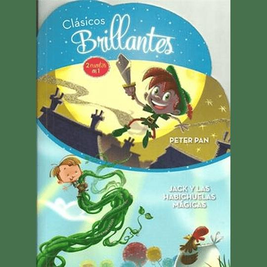 Clasicos Brillantes Peter Pan / Jack Y Las Habichuelas Magicas