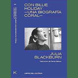 Con Billy Holiday Una Biografia Coral