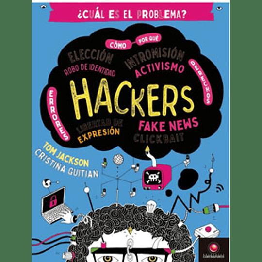 Cual Es El Problema? Hackers