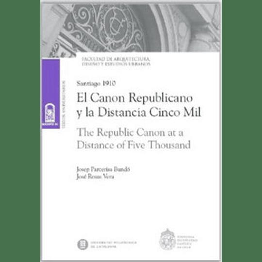 El Canon Republicano Y La Distancia Cinco Mill