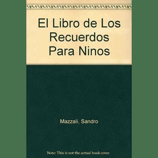 El Libro De Los Recuerdos Para Niños