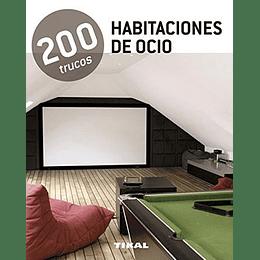 Habitaciones De Ocio - 200 Trucos-