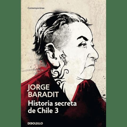 Historia Secreta De Chile 3 (Db)