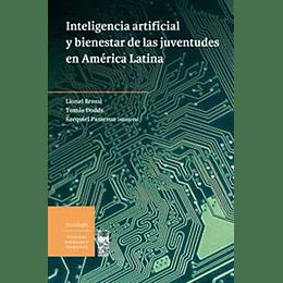 Inteligencia Artificial Y Bienestar De Las Juventudes En America Latina