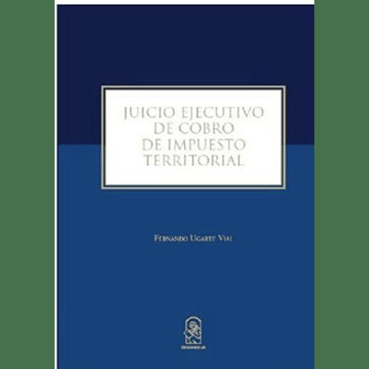 Juicio Ejecutivo De Cobro De Impuesto Territorial
