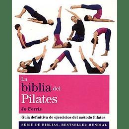 La Biblia Del Pilates