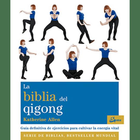 La Biblia Del Qigong