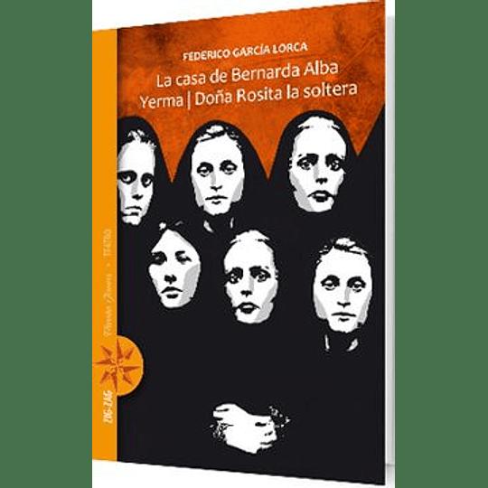 La Casa De Bernarda Alba - Yerma- Doña Rosita La Soltera