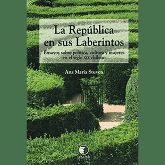 La Republica En Sus Laberintos
