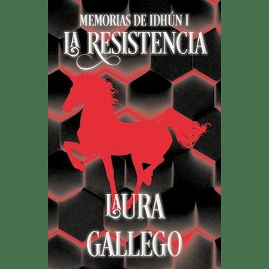 La Resistencia ( Libro 1 De Las Memorias De Idhun )