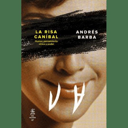 La Risa Canibal