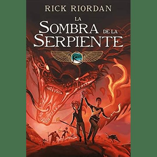 La Sombra De La Serpiente (La Cronicas De Kane 3)