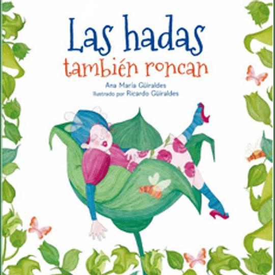 Las Hadas Tambien Roncan