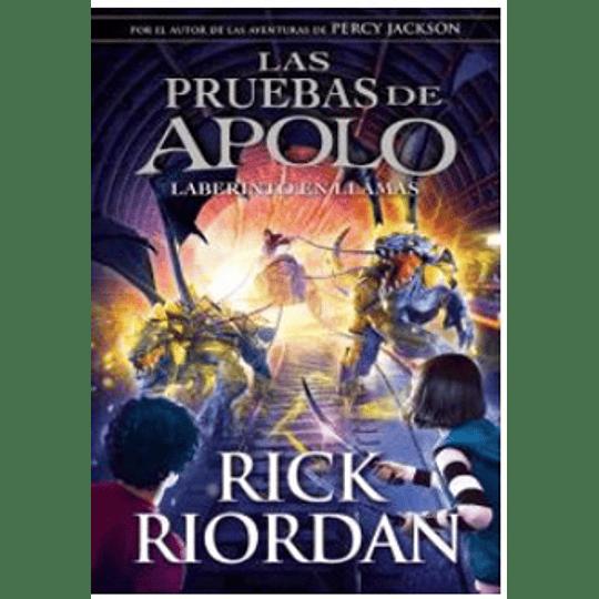 Las Pruebas De Apolo - El Laberinto En Llamas 3