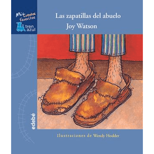 Las Zapatillas Del Abuelo