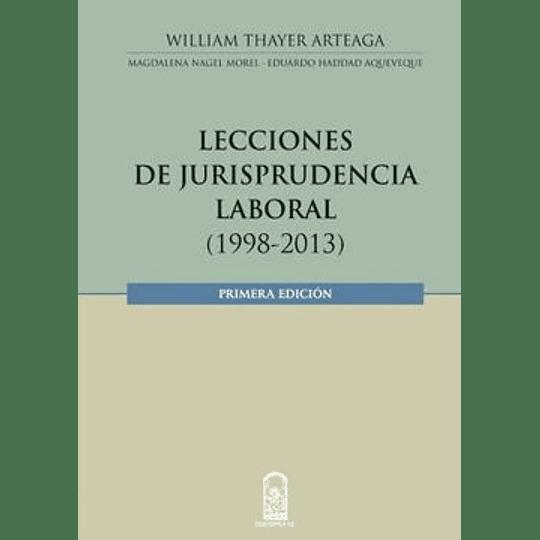 Lecciones De Jurisprudencia Laboral 1998-2013
