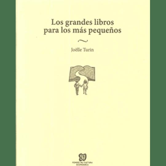 Los Grandes Libros Para Los Mas Pequeños