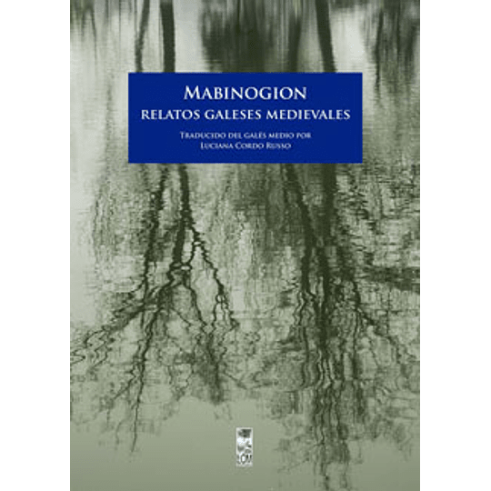 Mabinogion Relatos Galeses Medievales