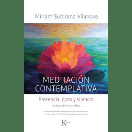 Meditación Contemplativa: Presencia, Gozo Y Silencio (Sabiduría Perenne)