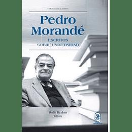 Pedro Morande Escritos Sobre Universidad