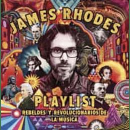 Playlist: Rebeldes Y Revolucionarios De La Musica