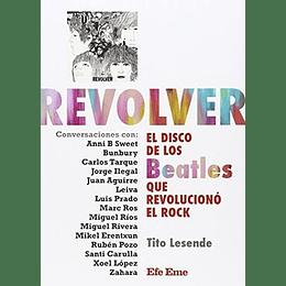 Revolver El Disco De Los Beatles Que Revoluciono El Rock