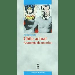 Chile Actual Anatomia De Un Mito