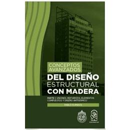 Conceptos Avanzados Del Diseño Estructural Con Madera