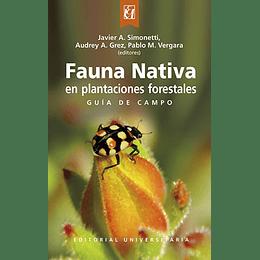 Fauna Nativa En Plantaciones Forestales Guia De Campo