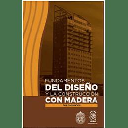 Fundamentos Del Diseño Y La Construccion Con Madera